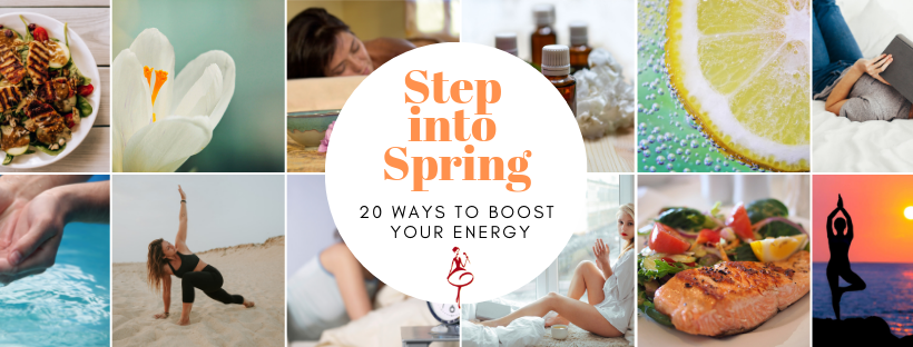 Step into Spring | 20 Ways to Boost your Energy